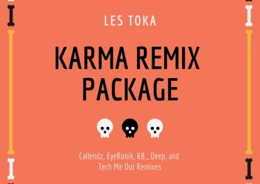 Les Toka - Karma (Remix Package) new afro house music, afro house 2019 download mp3