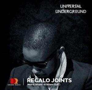 Regalo Joints - Universal Underground Mix (07 January 2019)