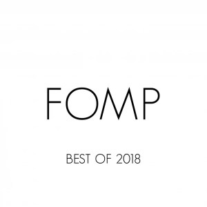 VA - FOMP Best Of 2018 - latest house music, deep house tracks, house music download, club music, afro house music, afro deep house, tribal house music, mzansi house music downloads, south african deep house, latest south african house, funky house, new house music 2018, best house music 2018, latest house music tracks, dance music, latest sa house music, new music releases, african house music, soulful house, deep house datafilehost, house insurance, latest house music datafilehost, deep house sounds,