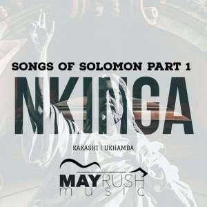Nkinga - Songs Of Solomon Part 1
