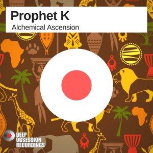 Prophet K - Alchemical Ascension (Main Afro Voltage), afro tech, deep tech 2018