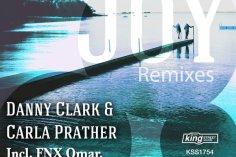Danny Clark & Carla Prather - Joy (FNX Omar Remix)