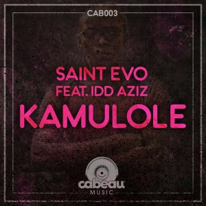 Saint Evo feat. Idd Aziz - Kamulole (Original Mix), kenya afro house music