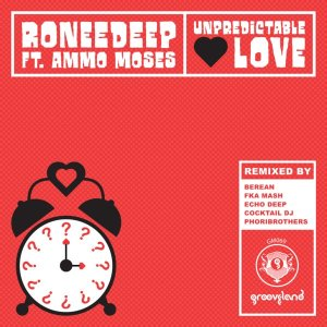 RoneeDeep, Ammo Moses - Unpredictable Love (FKA Mash Re-Glitch Mix), new deep house music, deep house mp3 download, south africa deep house sounds, latest sa deep house, deep house 2019