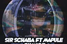Sir Schaba & Mapule - Change (Xewst Tswana Drum Remix), mzansi house music downloads, south african deep house, latest south african house, new sa house music, AFRO DEEP, house, new house music 2019