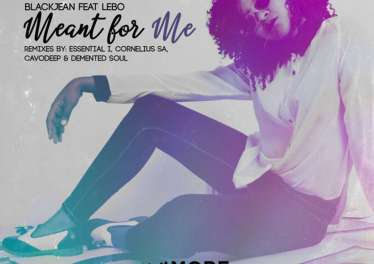 BlackJean - Meant For Me (Cornelius SA Remix), latest house music, deep house tracks, house music download, afro house music, sa new house music south africa, afro deep house, afrohouse songs, best house music, african house music, soulful house