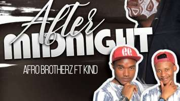 Afro Brotherz - After Midnight (feat. Kind), new afro house music, latest house music, afro house 2019, download afrohouse music, best house music