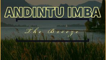 Andintu Imba - The Breeze