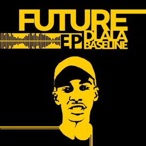 DJ Baseline - Future Dlala Baseline EP, new gqom music, fakaza gqom, gqom 2019 download mp3, sa gqom, gqom songs, latest south african gqom