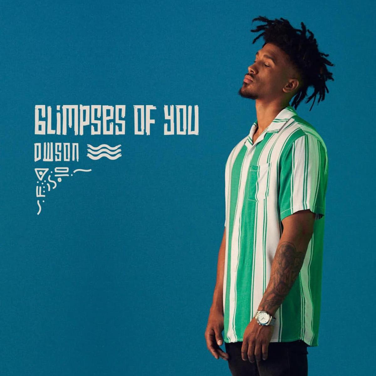 Dwson - Glimpses of You EP