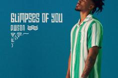 Dwson - Glimpses of You EP , new deep house music, deep tech, south african deep house, deep house 2019, sa house music mp3 download for free