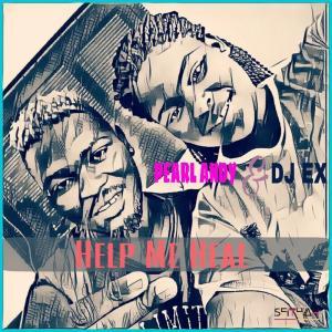 Pearl Andy & DJ Ex - Help Me Heal