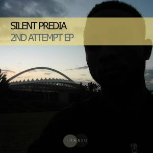 Silent Predia - 2nd Attempt EP