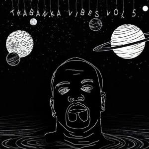 B Show - Thabanka Vibes Vol.5