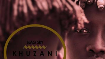 BlaQ Sky - Khuzani (Original Mix)
