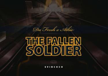Da Fresh & Athie - The Fallen Soldier, new gqom music, gqom 2019 download mp3, fakaza 2019 gqom