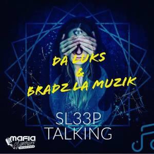 Da Luks & Bradz La Muzik - Sleep Talking (Original Mix)