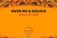 Owen Mo & Soulkid - Shades of Deep (Astro Mix)