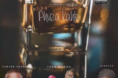 Junior Taurus Ft. Team Mosha & Blaklez - Phuza Kahle (Original)