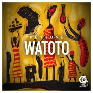 Keytone - Watoto