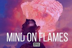 Magic Brothers - Mind on Flames