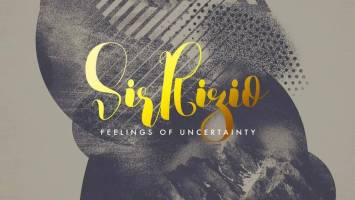 Sir Rizio - Feelings of Uncertainty EP