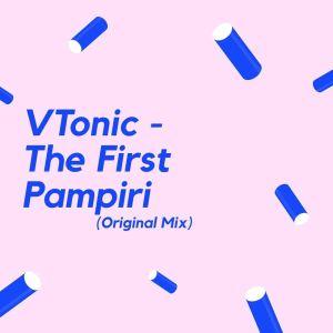 VTonic - The First Pampiri (Original Mix)