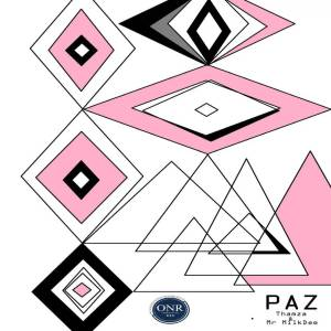 Thamza & Mr MilkDee - Paz (Original Mix)