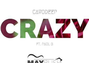 CavoDeep & Paul B - Crazy (Original Mix)