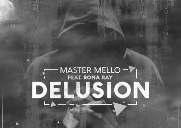 Master Mello feat. Rona Ray - Delusion (George Lesley Remix)