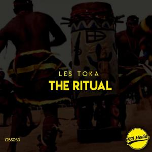 les toka - The Ritual (Drum Mix)