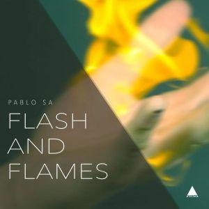 PabloSA - Flash & Flames (Original Mix)