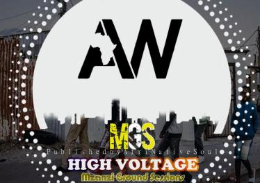 Mzanzi Ground Sessions - Hight Voltage EP