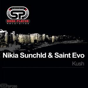 Nikia Sunchld & Saint Evo - Kush (Original Mix)