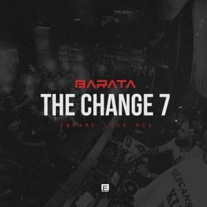 Barata - TheChange7# (Infame Live Mix)
