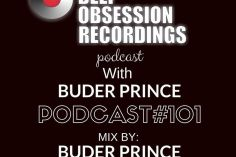 Buder Prince - Deep Obsession Recordings Podcast 101