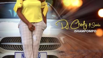 DJ Chofy - iShampompo (feat. Samke)