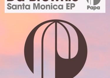 Da Brownie - Santa Monica EP