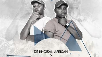 De Khoisan Afrikah & Lordlezz - Gonaqua EP