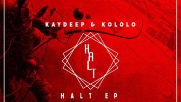 KayDeep & Kololo - Halt EP
