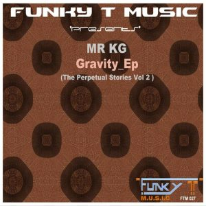MR KG - The Gravity EP