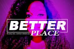 Musiq Mo & Sarah Mmekoe - Better Place (Original Mix)