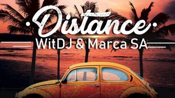 WitDJ & MarcaSA - Distance