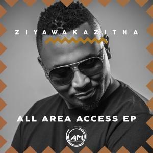ZiyawakaZitha - All Area Access EP