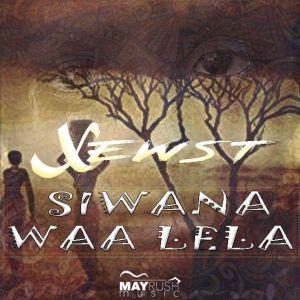 Xewst - Siwana Waa Lela