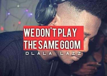 Dlala Lazz - We Don't Play The Same Gqom (DJ Mix)