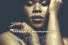 hadassah - I Want You to Know (feat. Malumz on Decks)