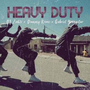 Dammy Krane - Heavy Duty (feat. DJ Zinhle & Gabriel Youngstar), new gqom music, download latest sa music, gqom 2019, gqom songs,mp3 download