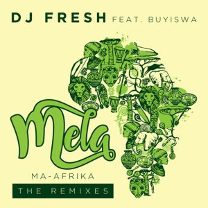 Dj Fresh feat. Buyiswa - Mela (MA-Afrika) [The Yanos ReFresh]