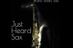 Dj General Slam Ft. Bruno Soares Sax - Just Heard Sax (C'buda M Revisit Remix)